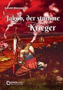 Jakob, der stumme Krieger