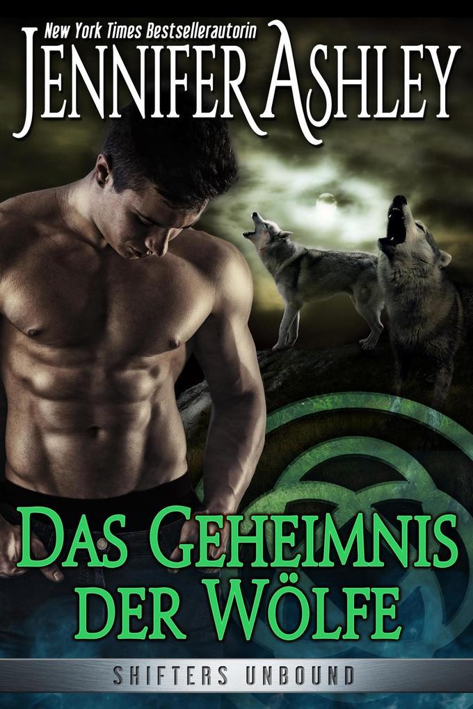 Das Geheimnis der Wölfe (Shifters Unbound, #7) als eBook