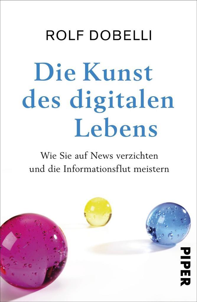 Die Kunst des digitalen Lebens als Buch