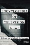 Encyclopedia of Television News