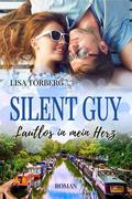 Silent Guy: Lautlos in mein Herz