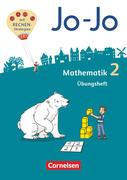 Jo-Jo Mathematik 2. Schuljahr - Allgemeine Ausgabe - Übungsheft