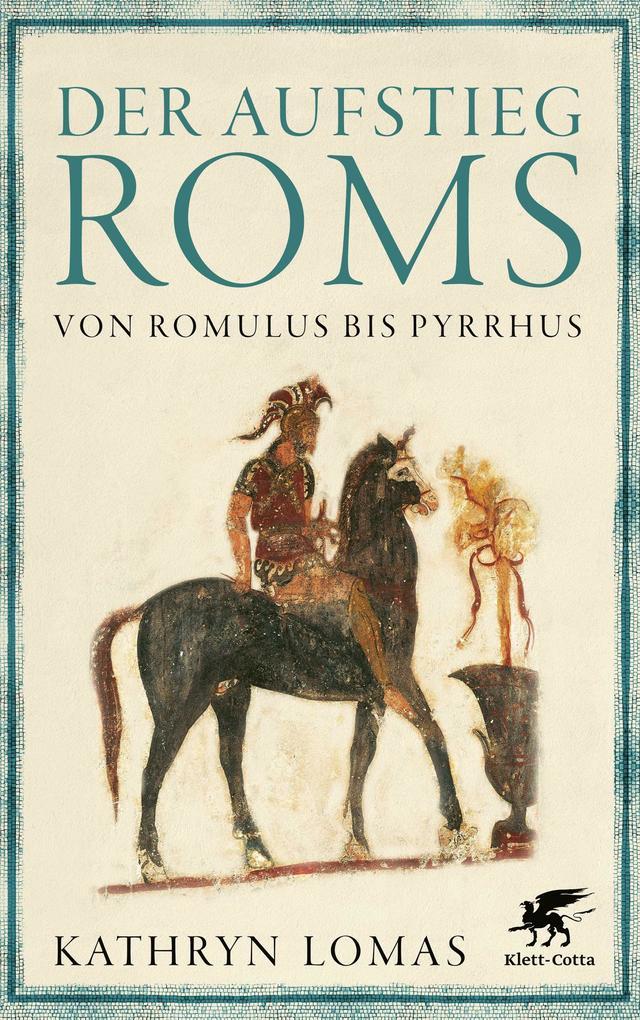 Der Aufstieg Roms als Buch