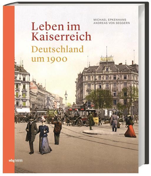 Leben im Kaiserreich als Buch