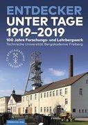 Entdecker unter Tage 1919-2019