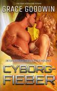 Cyborg-Fieber (Interstellare Bräute® Programm: Die Kolonie, #5)