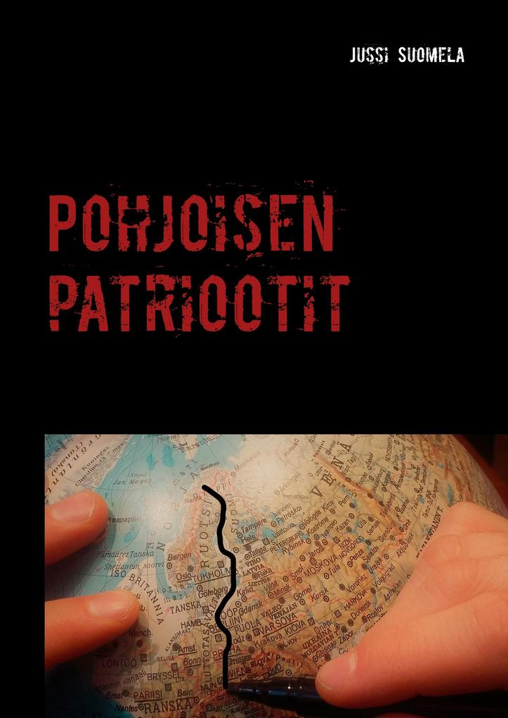 Pohjoisen patriootit als Buch (gebunden)