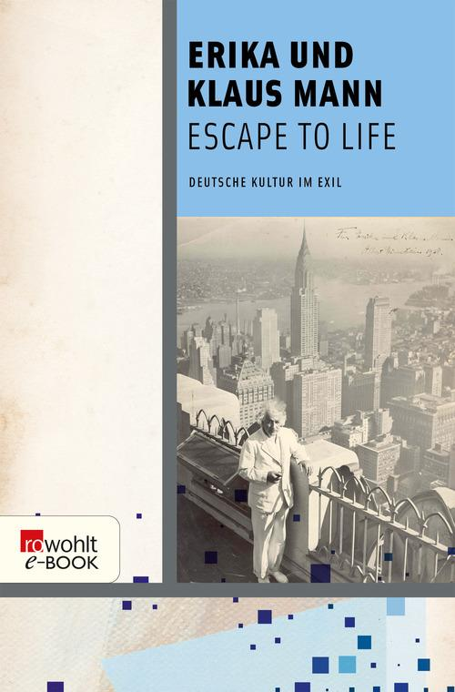 Escape to Life als eBook
