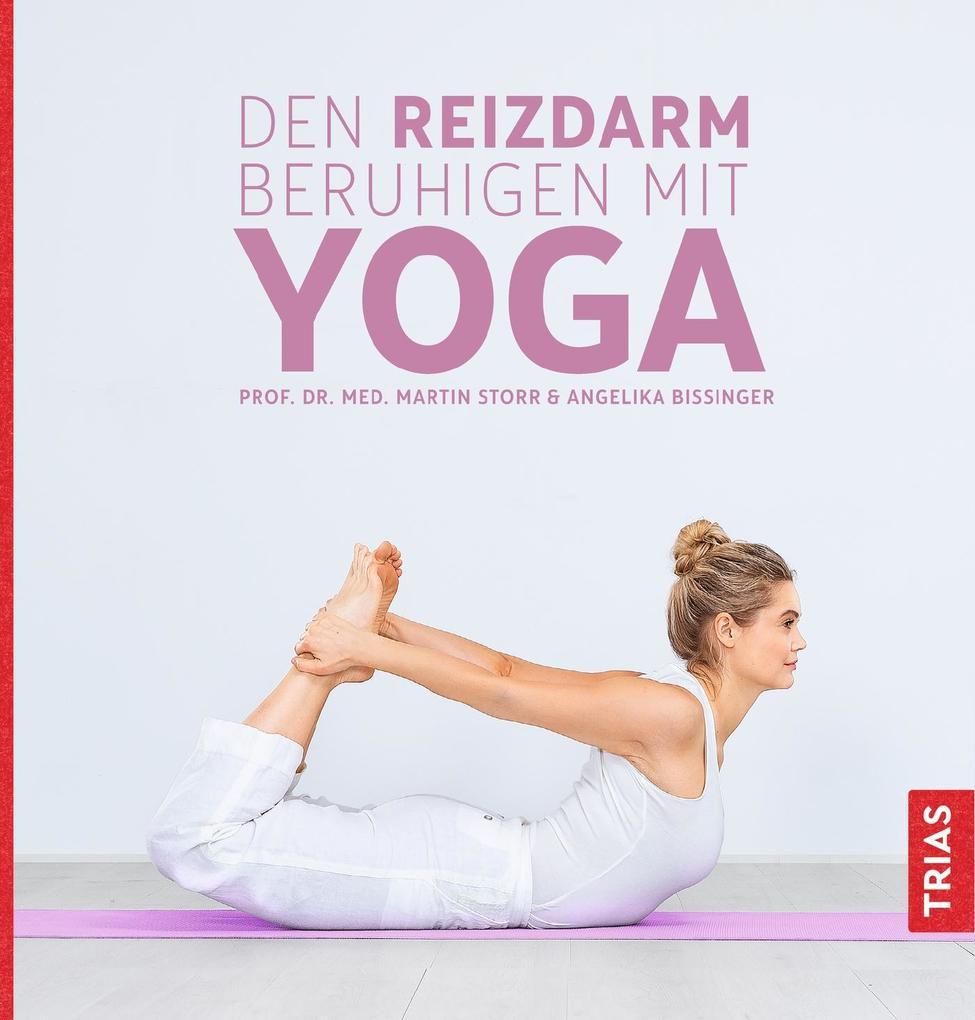Den Reizdarm beruhigen mit Yoga als Taschenbuch