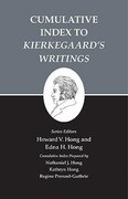 """Kierkegaard's Writings, XXVI, Volume 26: Cumulative Index to """"Kierkegaards Writings"""""""
