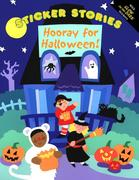 Sticker Stories: Hooray for Halloween! [With Stickers]