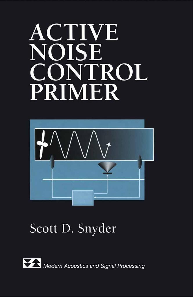 Active Noise Control Primer als Buch (gebunden)