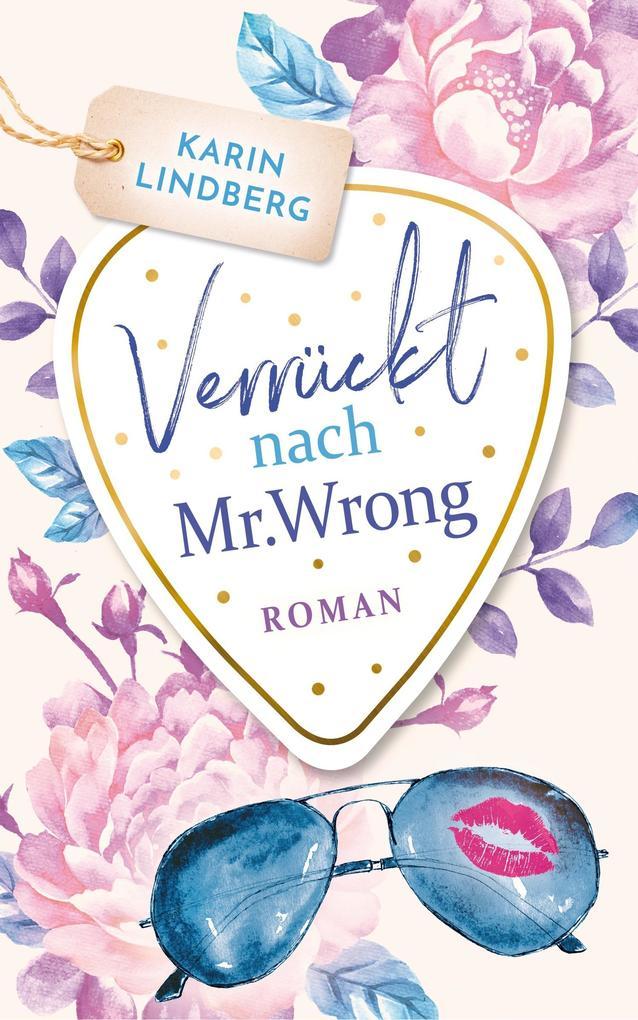 Verrückt nach Mr. Wrong als Buch