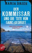 Der Kommissar und die Tote von Saint-Georges