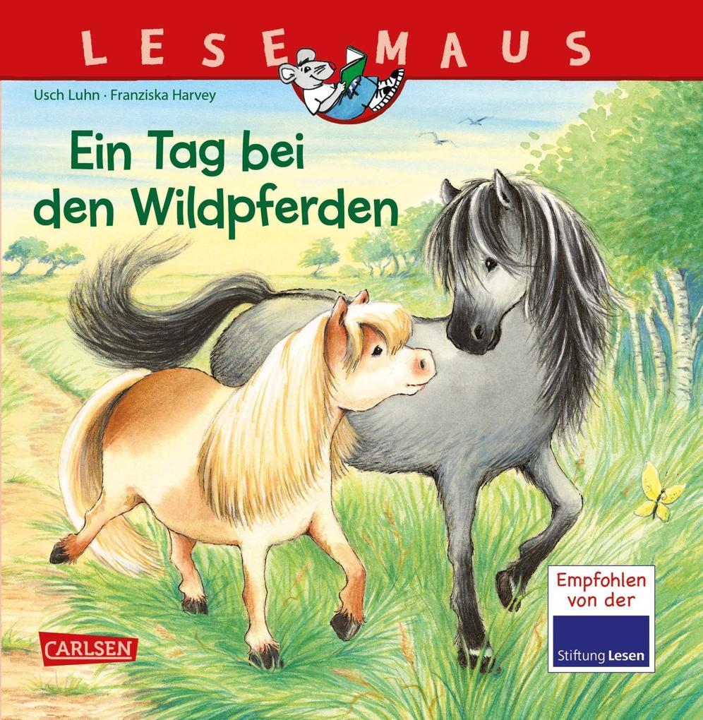 LESEMAUS 147: Ein Tag bei den Wildpferden als Buch (kartoniert)