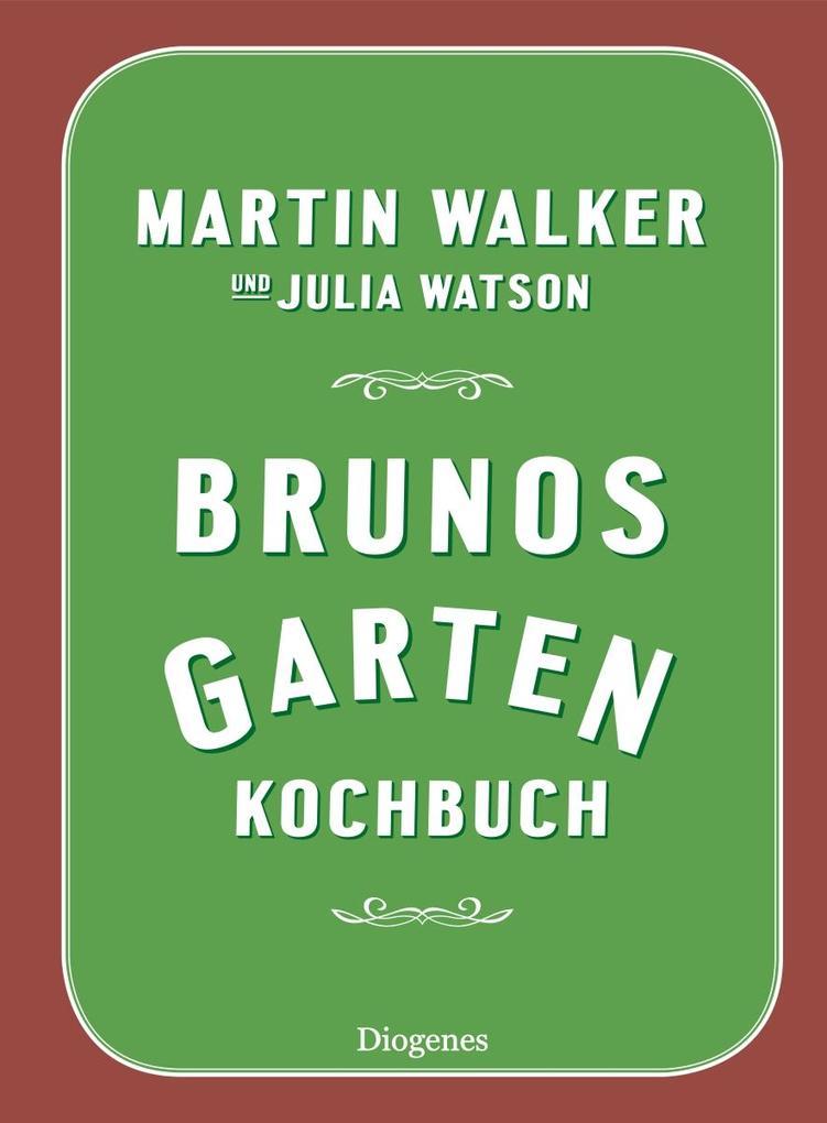 Brunos Gartenkochbuch als Buch