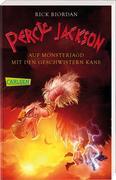 Percy Jackson - Auf Monsterjagd mit den Geschwistern Kane (Percy Jackson )