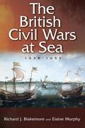 The British Civil Wars at Sea, 1638-1653