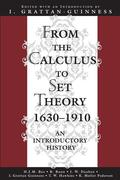 From the Calculus to Set Theory 1630-1910: An Introductory History