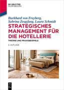 Strategisches Management für die Hotellerie