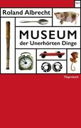 Museum der Unerhörten Dinge