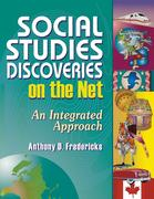 Social Studies Discoveries on the Net: An Integrated Approach