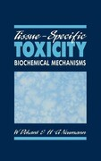 Tissue-Specific Toxicity: Biochemical Mechanisms