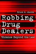 Robbing Drug Dealers