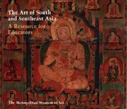 The Art of South and Southeast Asia: A Resource for Educators