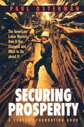 Securing Prosperity: The American Labor Market: How It Has Changed and What to Do about It
