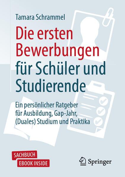 Die ersten Bewerbungen für Schüler und Studierende als Buch