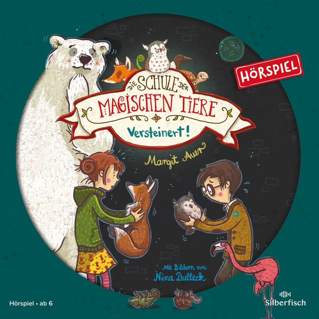 Die Schule der magischen Tiere 09: Versteinert! als Hörbuch
