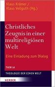 Christliches Zeugnis in einer multireligiösen Welt