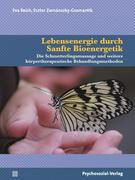 Lebensenergie durch Sanfte Bioenergetik