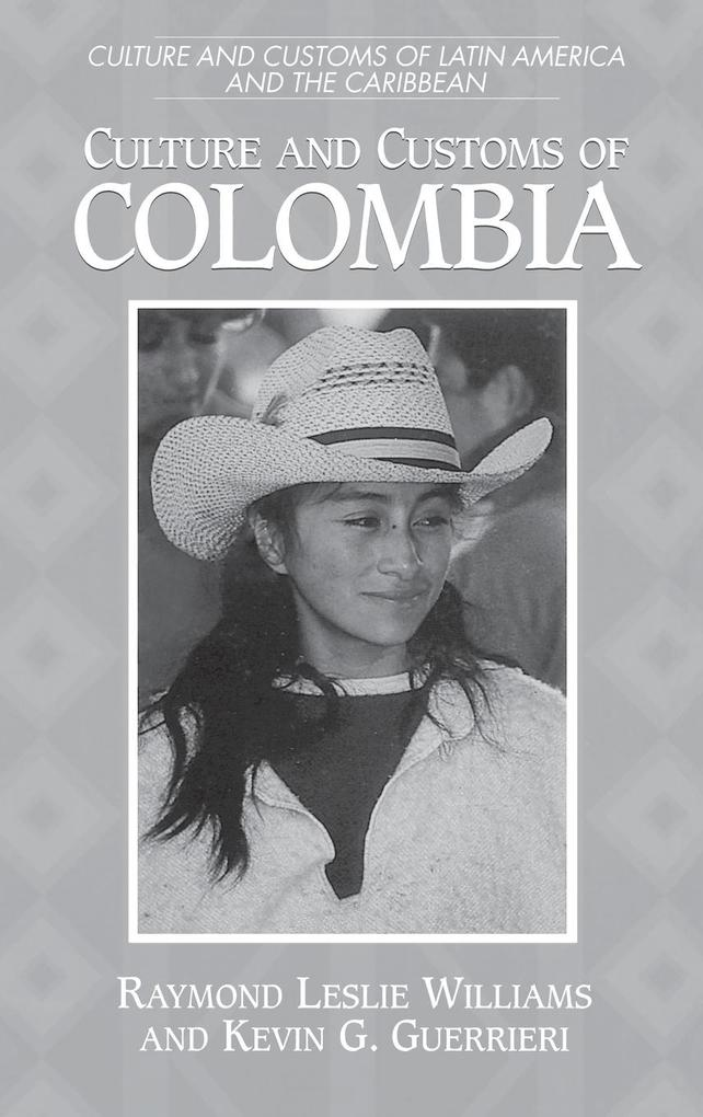 Culture and Customs of Colombia als Buch (gebunden)
