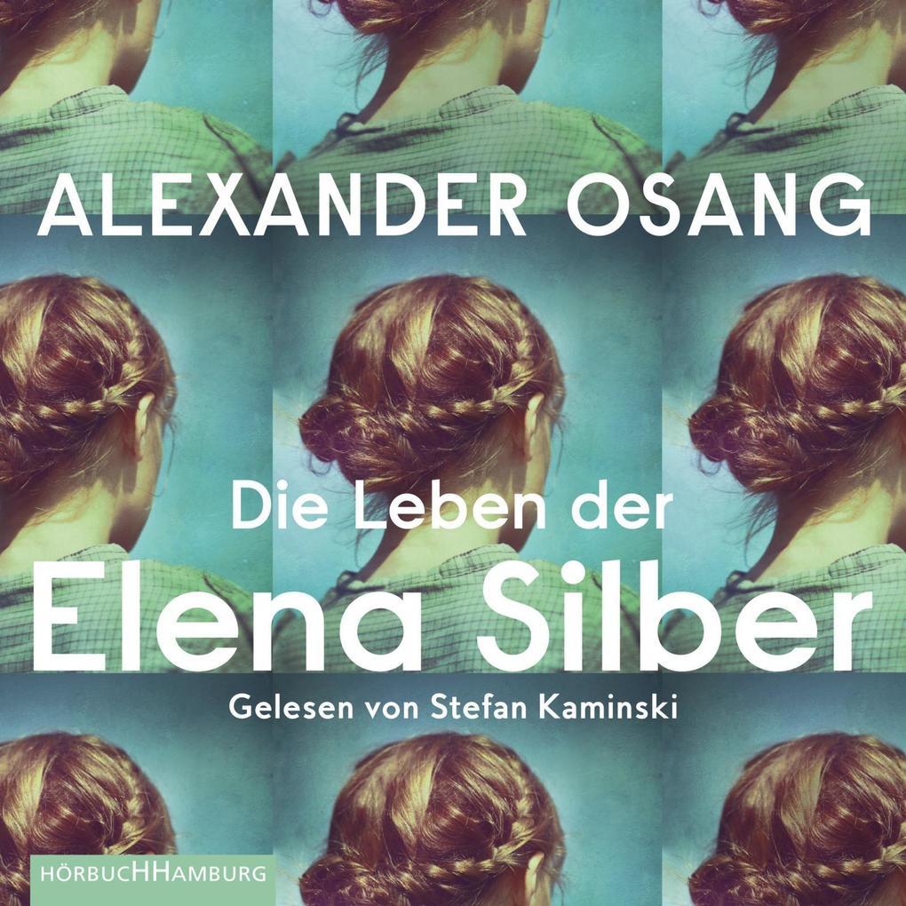Die Leben der Elena Silber als Hörbuch