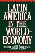 Latin America in the World-Economy
