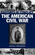 Cultures in Conflict--The American Civil War