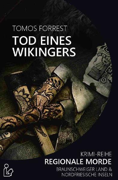 TOD EINES WIKINGERS - REGIONALE MORDE als Buch