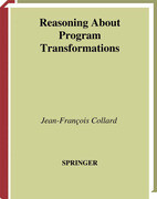Reasoning About Program Transformations