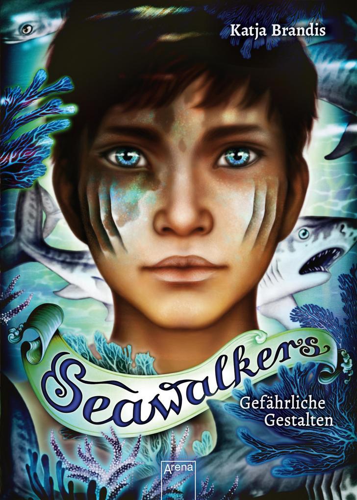 Seawalkers (1). Gefährliche Gestalten als eBook