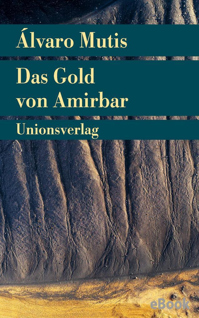 Das Gold von Amirbar als eBook