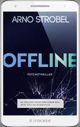 Offline - Du wolltest nicht erreichbar sein, Jetzt sitzt du in der Falle.