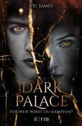 Dark Palace - Für wen wirst du kämpfen?