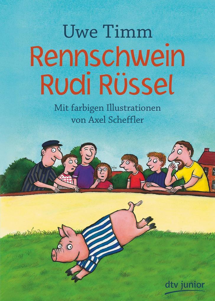Rennschwein Rudi Rüssel als Buch (gebunden)