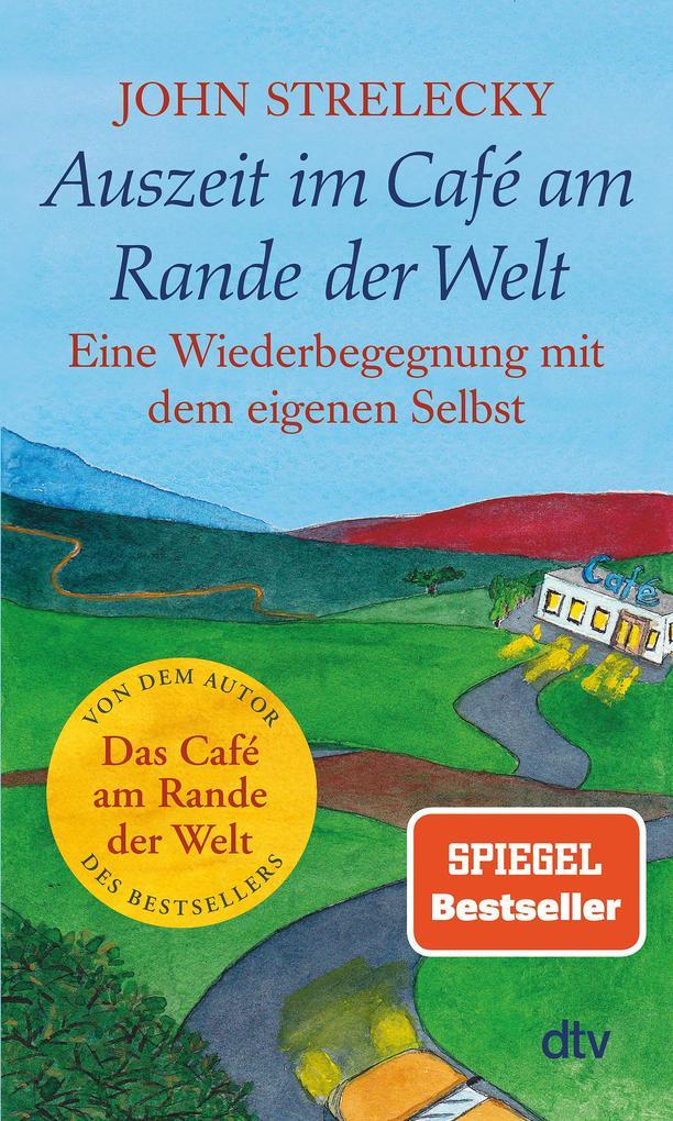 Auszeit im Café am Rande der Welt als Taschenbuch