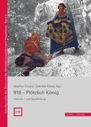 919 - Plötzlich König. Heinrich I. und Quedlinburg