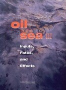 Oil in the Sea III: Inputs, Fates, and Effects