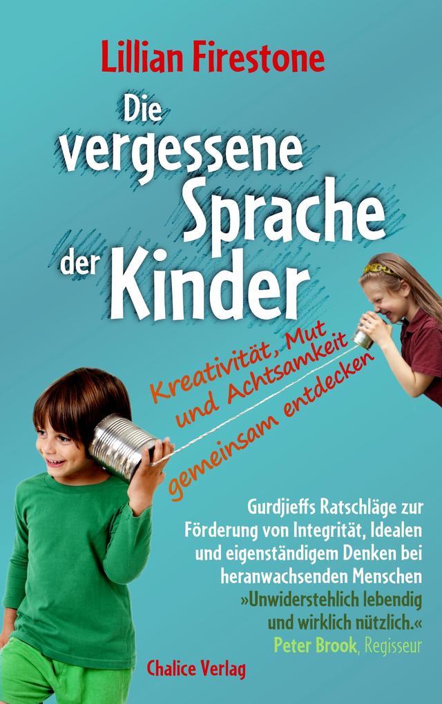 Die vergessene Sprache der Kinder als Buch