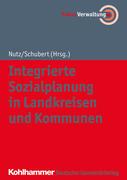 Integrierte Sozialplanung in Landkreisen und Kommunen